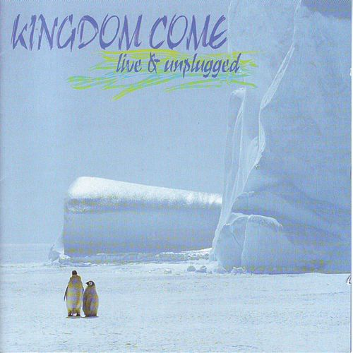 Live & Unplugged by Kingdom Come