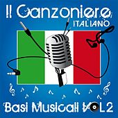 Play & Download Il canzoniere italiano, vol. 2 (Basi musicali) by Various Artists | Napster