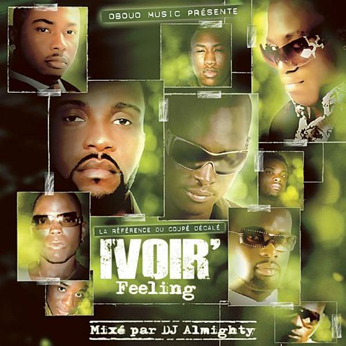Play & Download Ivoir' Feeling by Various Artists | Napster