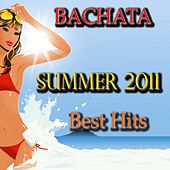 Play & Download Bachata Summer 2011 Best Hits by Various Artists | Napster