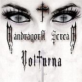 Play & Download Volturna by Mandragora Scream | Napster