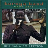 Wère Wère (Bolibana Collection) by Horoya Band