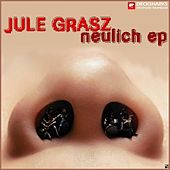 Play & Download Neulich EP by Jule Grasz | Napster