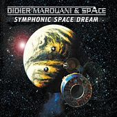 Symphonic Space Dream by Didier Marouani SpAce