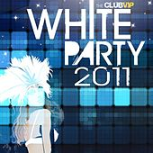 VIP White Party 2011 by Various Artists