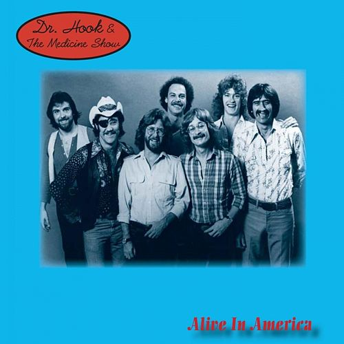 Alive In America by Dr. Hook