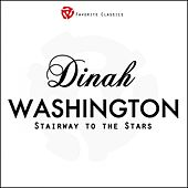 Play & Download Stairway to the Stars by Dinah Washington | Napster