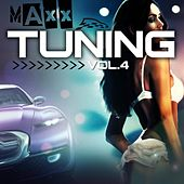 Tuning Maxx, Vol. 4 by Various Artists