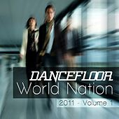 Play & Download Dancefloor World Nation, Vol.1 by Various Artists | Napster