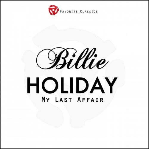 My Last Affair by Billie Holiday