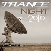 Play & Download Trance Night 2010 by Various Artists | Napster