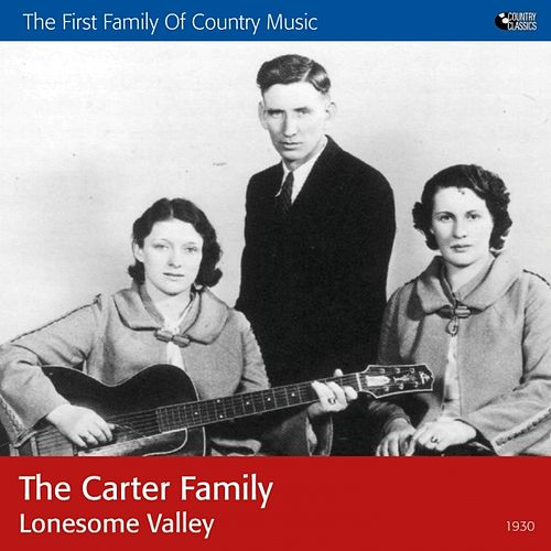 Play & Download Lonesome Valley by The Carter Family | Napster