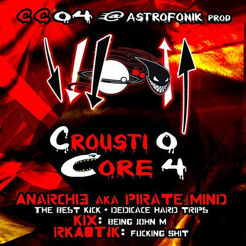 Play & Download Crousticore, Vol. 4 by Various Artists | Napster