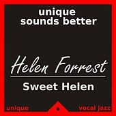 Play & Download Sweet Helen by Helen Forrest | Napster