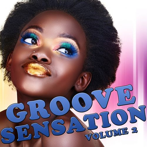 Play & Download Groove Sensation, Vol. 2 by Various Artists | Napster