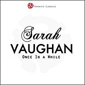 Once In a While by Sarah Vaughan