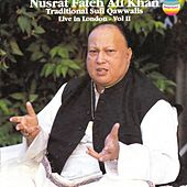 Play & Download Traditional sufi qawwalis - Live In London, Vol. II by Nusrat Fateh Ali Khan | Napster