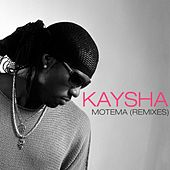 Play & Download Motema (Remixes) by Kaysha | Napster