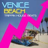 Venice Beach, Trippin House Beats Vol.1 by Various Artists
