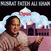 Play & Download Opus by Nusrat Fateh Ali Khan | Napster