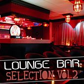 Lounge Bar Selection, Vol. 2 by Various Artists
