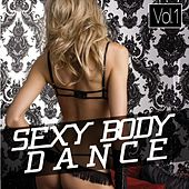 Sexy Body Dance, Vol. 1 by Various Artists