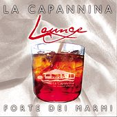 La Capannina Lounge by Various Artists