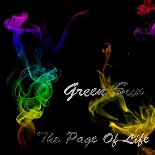 The Page Of Life by Green Sun