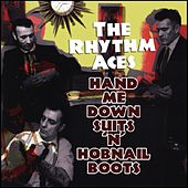 Hand Me Down Suits 'n' Hobnail Boots by The Rhythm Aces
