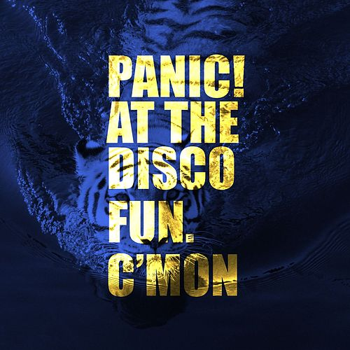 Play & Download C'mon by Panic! at the Disco | Napster
