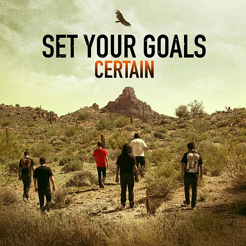 Certain by Set Your Goals