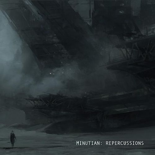 Repercussions by Minutian