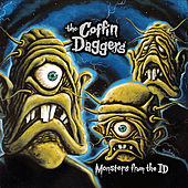 Play & Download Monsters from the Id by The Coffin Daggers | Napster