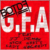 G.F.A. [feat. Jj Demon, Nick Nasty & Lady Nogrady] - Single by Blood On The Dance Floor