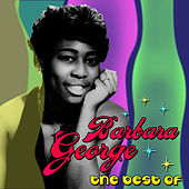 Play & Download The Best Of by Barbara George | Napster