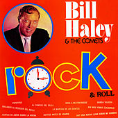 Play & Download Rock & Roll by Bill Haley & the Comets | Napster