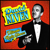 Play & Download Ultimate Radio Shows by David Niven | Napster
