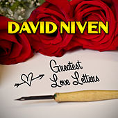 Play & Download Greatest Love Letters by David Niven | Napster