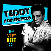 Play & Download The Very Best Of by Teddy Randazzo | Napster