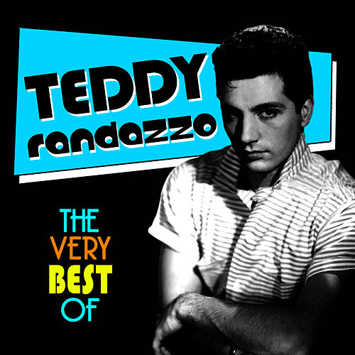 The Very Best Of by Teddy Randazzo