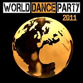 Play & Download World Dance Party 2011 by Various Artists | Napster