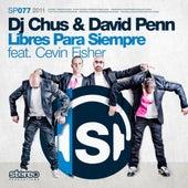 Libres Para Siempre by DJ Chus