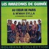 Play & Download Au coeur de Paris & M'mah Sylla (Bolibana Collection) by Les Amazones De Guinee   Napster