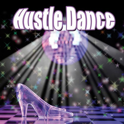 Play & Download Hustle Dance by Various Artists | Napster