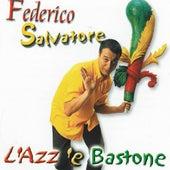 Play & Download L'azz è bastone by Federico Salvatore | Napster
