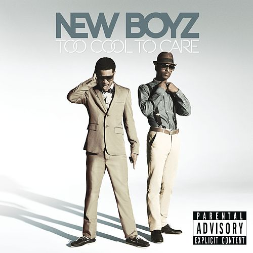 Too Cool To Care by New Boyz