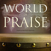 World of Praise Instrumental Hymns by Mark Baldwin