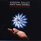 The Seven Deadly Sins by Joseph Daley