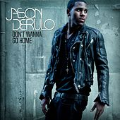 Play & Download Don't Wanna Go Home by Jason Derulo | Napster