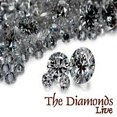 Play & Download Live by The Diamonds | Napster